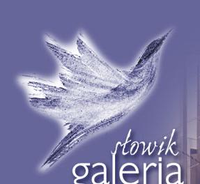 GALERIA SLOWIK - Jacek Slowik